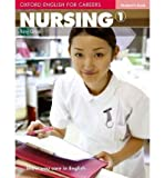 [(Oxford English for Careers: Nursing 1: Students Book)] [ By (author) Tony Grice, By (author) Antoniette Meehan ] [June
