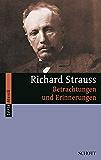 Richard Strauss: Betrachtungen und Erinnerungen (Serie Musik)