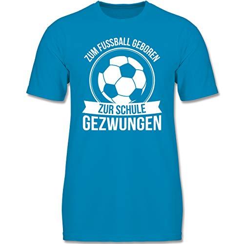 Sport Kind - Zum Fußball geboren zur Schule gezwungen - 122-128 (7-8 Jahre) - Azurblau - F140K - Jungen T-Shirt