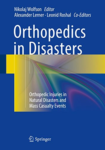 Orthopedics in Disasters: Orthopedic Injuries in Natural Disasters and Mass Casualty Events (English Edition)