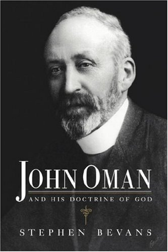 John Oman and his Doctrine of God by Stephen Bevans (1992-06-26)