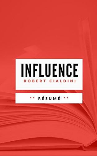 INFLUENCE & MANIPULATION: Résumé en Français