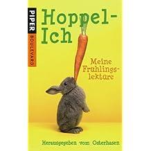 Hoppel-Ich: Meine Frühlingslektüre. Herausgegeben vom Osterhasen