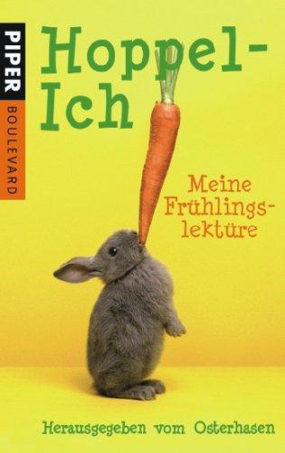 Hoppel-Ich: Meine Frühlingslektüre. Herausgegeben vom Osterhasen (Boulevard, Band 26259)
