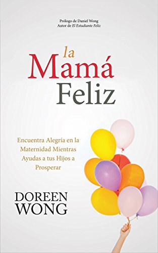 La Mamá Feliz por Doreen Wong