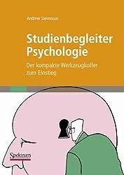 Studienbegleiter Psychologie: Der kompakte Werkzeugkoffer zum Einstieg