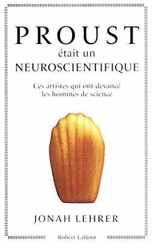 Livre gratuits PROUST ETAIT UN NEUROSCIENTIFIQUE pdf
