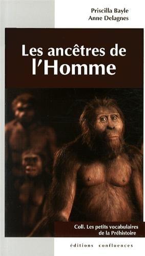 ANCETRES DE L'HOMME (PETIT.VOCAB)
