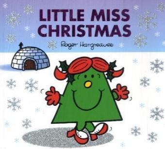 Little Miss Christmas (Mr. Men & Little Miss Celebrations)