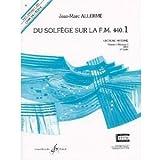 Du solfège sur la FM 440-1 : lecture/rythme (Livre de l'élève)