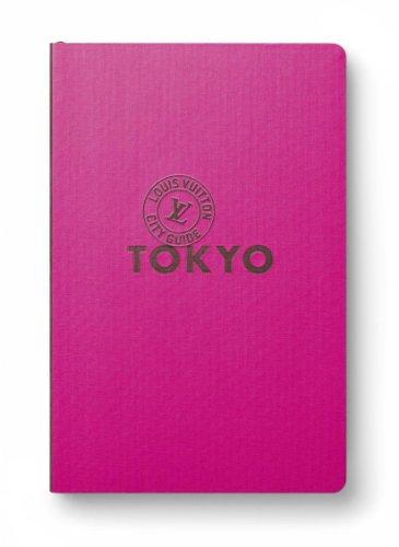 Tokyo - Louis Vuitton City Guide - English ed.