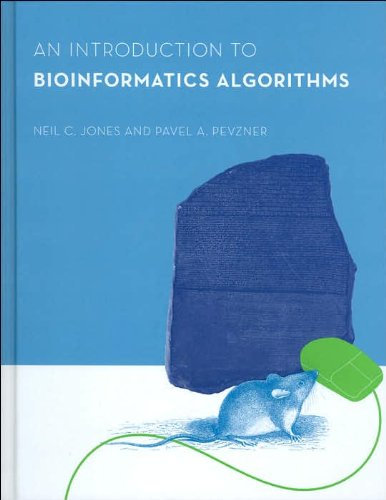 [(An Introduction to Bioinformatics Algorithms)] [by: Neil C. Jones]
