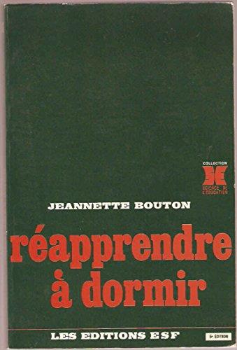 Réapprendre à dormir par Jeannette Bouton