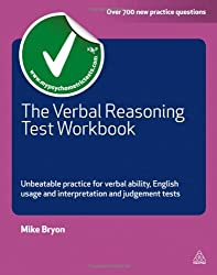 Verbal Reasoning Test Workbook: Unbeatable Practice for Verbal Ability, English Usage and Interpretation and Judgment Tests (Testing Series) by Mike Bryon (2011-08-15)