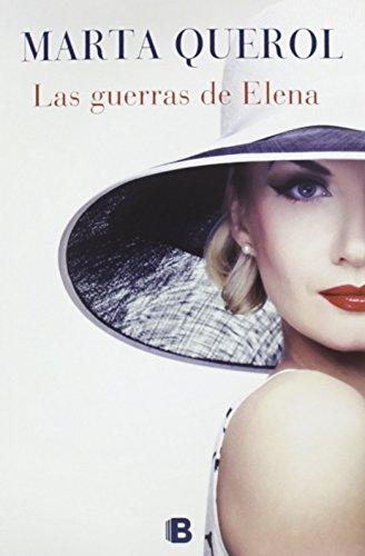Las Guerras De Elena (NB VARIOS) de Marta Querol Benèch (22 ene 2014) Tapa blanda
