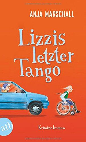 Buchseite und Rezensionen zu 'Lizzis letzter Tango' von Anja Marschall