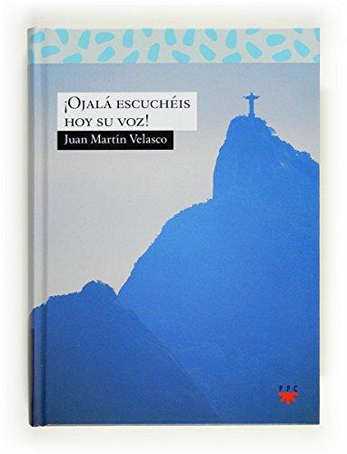 ¡Ojalá escuchéis hoy su voz! (eBook-ePub) (Sauce nº 177) por Juan Martín Velasco
