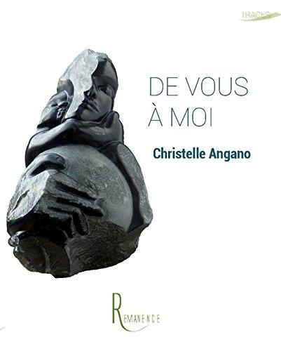 De Vous à Moi (Traces) par Christelle Angano