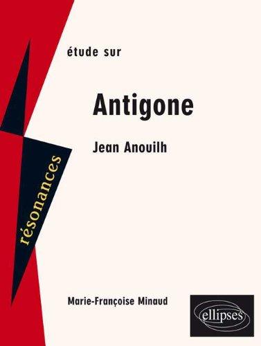 Etude sur Jean Anouilh : Antigone