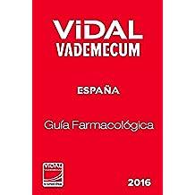 Vademecum Internacional 2016: Guía Farmacológica. España