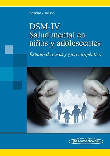 salud-mental-en-ninos-y-adolescentes-dsm-iv-tr-estudio-de-casos-y-guia-terapeutica
