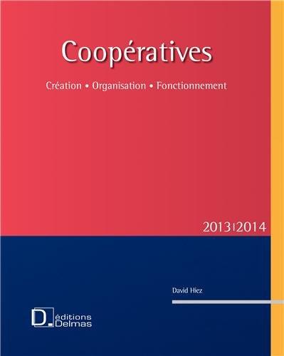 Coopératives : Création, organisation, fonctionnement