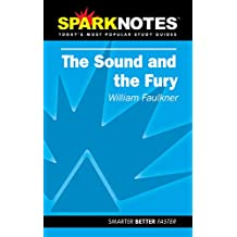 Sound & the Fury (Spark Notes)