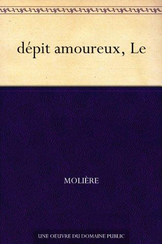 Couverture du livre dépit amoureux, Le