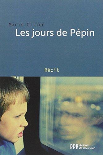 Les jours de Pépin par Marie Ollier