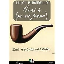 Così è (se vi pare) (Italian Edition)