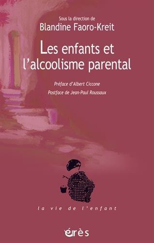 Les enfants et l'alcoolisme parental : La question de la transmission et l'apport de la fratrie comme modèle thérapeutique