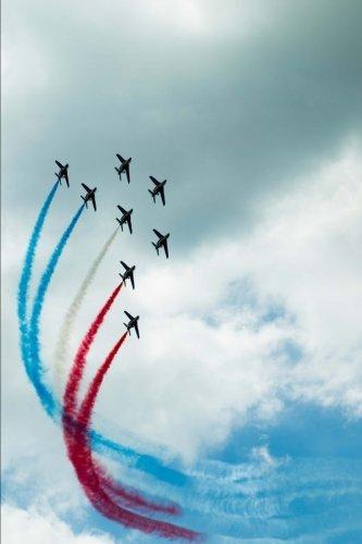 Air Display Team at Paris Air Show Journal: 150 page lined notebook/diary (Paris Air Show)