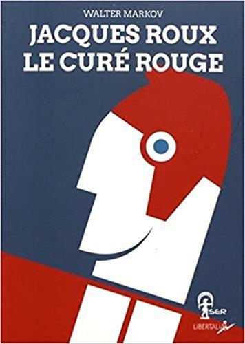 Jacques Roux, le cur rouge (1Cdrom)