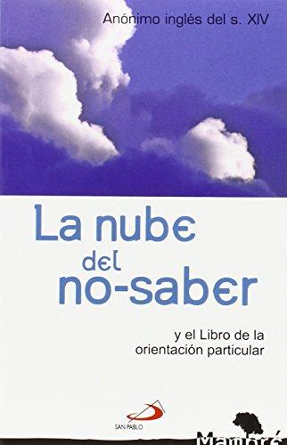 La nube del no-saber: y el libro de la orientación particular (Mambré)
