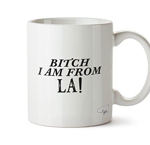 hippowarehouse-bitch-i-am-from-la-10oz-mug-cup