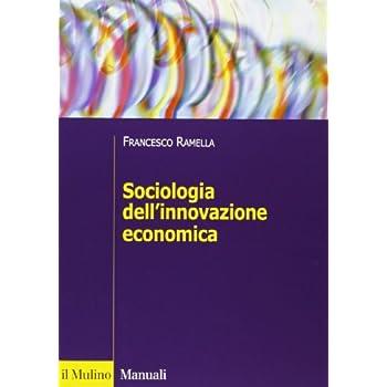 Sociologia Dell'innovazione Economica