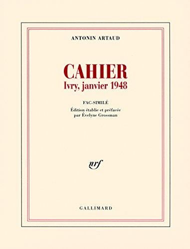 Cahier: Ivry, janvier 1948 par Antonin Artaud