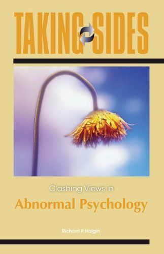 Taking Sides: Clashing Views in Abnormal Psychology (Annual Editions) by Richard Halgin (2010-11-09)