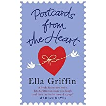 [(Postcards from the Heart)] [Author: Ella Griffin] published on (September, 2011)