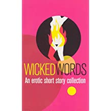 Wicked Words: A Black Lace Short Story Collection