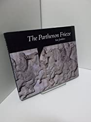 The Parthenon Frieze by Ian Jenkins (1994-10-06)