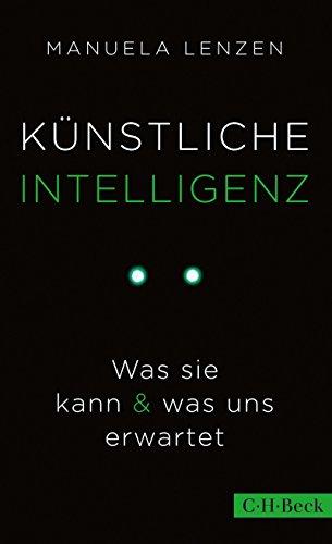 Künstliche Intelligenz: Was sie kann & was uns erwartet (Beck Paperback)