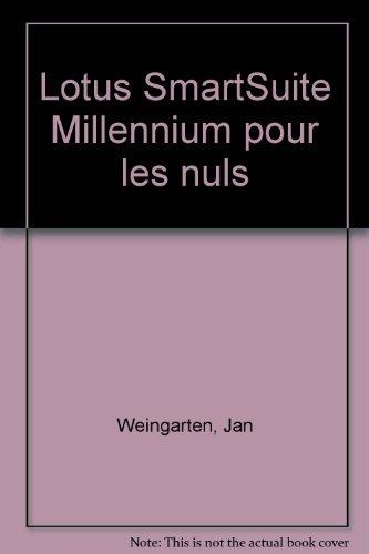Lotus SmartSuite Millennium pour les nuls