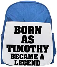 Born as TIMOTHY, became a legend printed kid's Bleu  backpack, Cute backpacks, cute small backpacks, cute Noir  backpack, cool Noir  backpack, fashion backpacks, large fashion backpacks, Noir  fashion | Elaborer