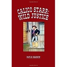 Calico Starr: Wild Justice