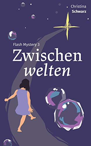 Flash Mystery 3: Zwischenwelten (German Edition) eBook: Christina ...