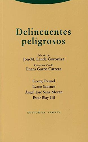 Descargar Libro Delincuentes Peligrosos (Estructuras y Procesos. Derecho) de Jon-M. Landa Gorostiza