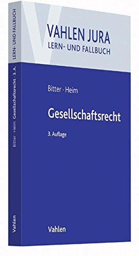 Gesellschaftsrecht (Vahlen Jura/Lehr- und Fallbuch)