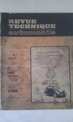 Revue technique de l'Automobile numéro  297.4 : Citroën 2 cv 4 – 2 cv 6 – 2 cv Spécial Fourgonnette, 250 ET 400
