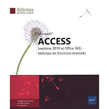 Access (versions 2019 et Office 365) - Maîtrisez les fonctions avancées
